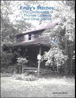 Emily's Stitches: The Confessions of Thomas Calloway and Other Stories af Leverett Butts
