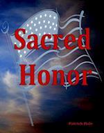 Sacred Honor af Patrick Hale