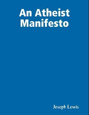 Atheist Manifesto af Joseph Lewis