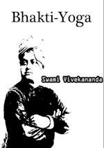 Bhakti-Yoga af Swami Vivekananda