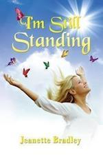 I'm Still Standing af Jeanette Bradley