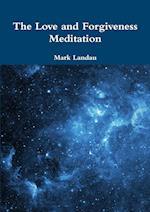 The Love and Forgiveness Meditation af Mark Landau