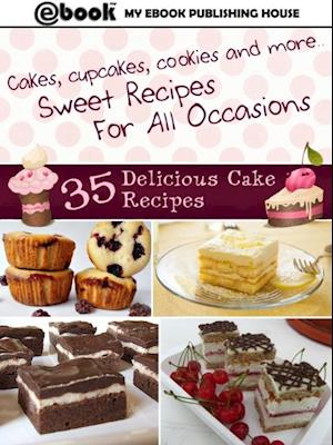 35 Delicious Cake Recipes af My Ebook Publishing House