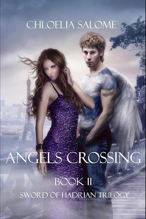 Angels Crossing af Chloelia Salome