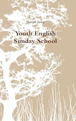 Youth English Sunday School af Joseph Jung