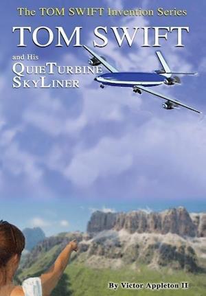 2-Tom Swift and His QuieTurbine SkyLiner (HB) af Victor Appleton II