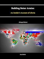 Building Better Armies af Strategic Studies Institute, Sean Mcfate, U. S. Army War College