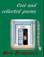 Cool and Collected Poems af Mois Benarroch