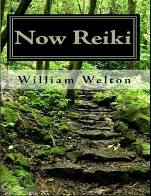 Now Reiki af William Welton