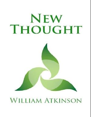 New Thought af William Atkinson