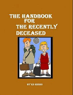Handbook for the Recently Deceased af Ed Russo