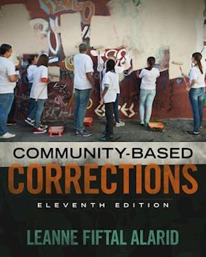 Community Based Corrections af Leanne F. Alarid