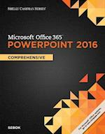 Shelly Cashman Series Microsof Office 365 & Powerpoint 2016