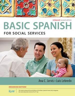 Bog, ukendt format Spanish for Social Services Enhanced Edition: The Basic Spanish Series af Ana Jarvis