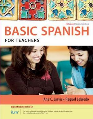 Bog, paperback Spanish for Teachers Enhanced Edition: The Basic Spanish Series (with Ilrn Heinle Learning Center, 4 Terms (24 Months) Printed Access Card) af Ana Jarvis