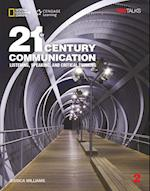 21st Century Communication 2: Listening, Speaking and Critical Thinking