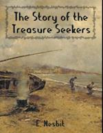 Story of the Treasure Seekers (Illustrated) af E. Nesbit