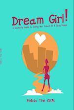Dream Girl!