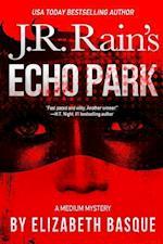 Echo Park (Medium Mysteries #1)
