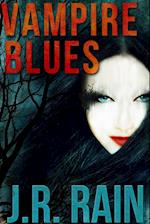 Vampire Blues and Other Stories (Includes a Samantha Moon Story)