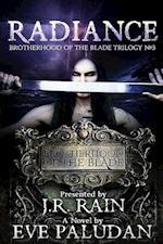 Radiance (Brotherhood of the Blade Trilogy #3)