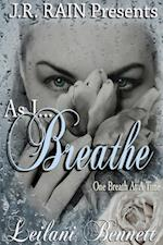 As I Breathe (One Breath at a Time