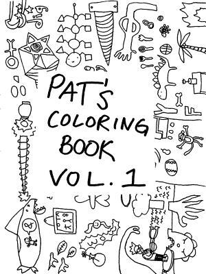Pat's Coloring Book Vol. 1 af Patrick Cavanaugh
