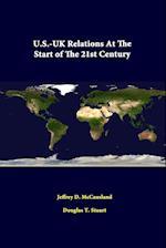 U.S.-UK Relations at the Start of the 21st Century af Jeffrey D. McCausland, Douglas T. Stuart