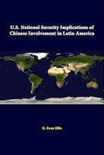 U.S. National Security Implications of Chinese Involvement in Latin America af Strategic Studies Institute, R. Evan Ellis