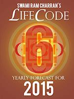 Lifecode #6 Yearly Forecast for 2015 - Kali af Swami Ram Charran