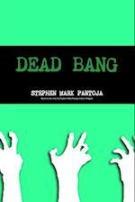 Dead Bang