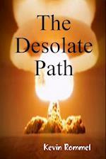 The Desolate Path