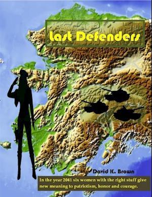Last Defenders af David K. Brown
