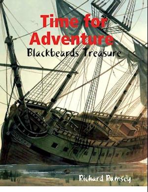 Time for Adventure : Blackbeards Treasure af Richard Ramsey