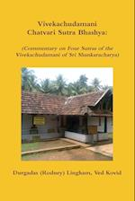 Vivekachudamani Chatvari Sutra Bhashya