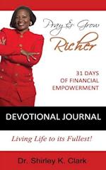 Pray & Grow Richer Devotional Journal af Dr Shirley K. Clark