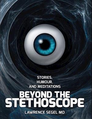 Beyond the Stethoscope af Lawrence Segel
