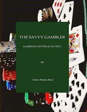 Savvy Gambler af Abder-Rahim Biad