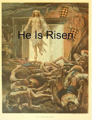 He Is Risen af Daniel P. Ewald