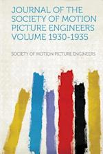 Journal of the Society of Motion Picture Engineers af Society Of Motion Picture Engineers