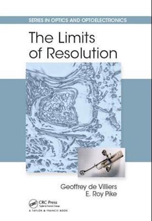 Limits of Resolution af Geoffrey de Villiers, E. Roy Pike