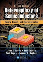 Heteroepitaxy of Semiconductors af John E. Ayers, Paul Rago, Tedi Kujofsa