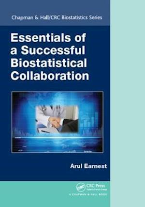 Essentials of a Successful Biostatistical Collaboration af Arul Earnest