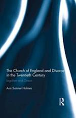 Church of England and Divorce in the Twentieth Century af Ann Sumner Holmes