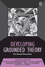 Developing Grounded Theory (Developing Qualitative Inquiry)