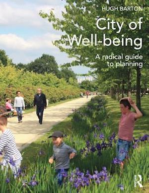City of Well-being af Hugh Barton
