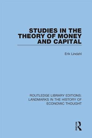 Studies in the Theory of Money and Capital af Erik Lindahl