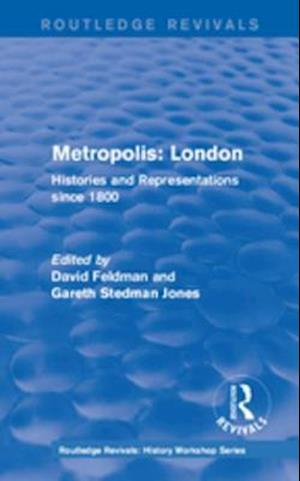 Routledge Revivals: Metropolis London (1989)