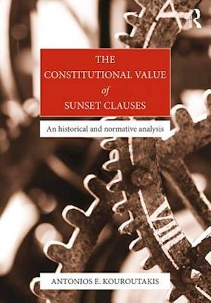 Constitutional Value of Sunset Clauses af Antonios Emmanouil Kouroutakis