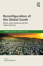 Reconfiguration of the Global South (Europa Regional Perspectives)